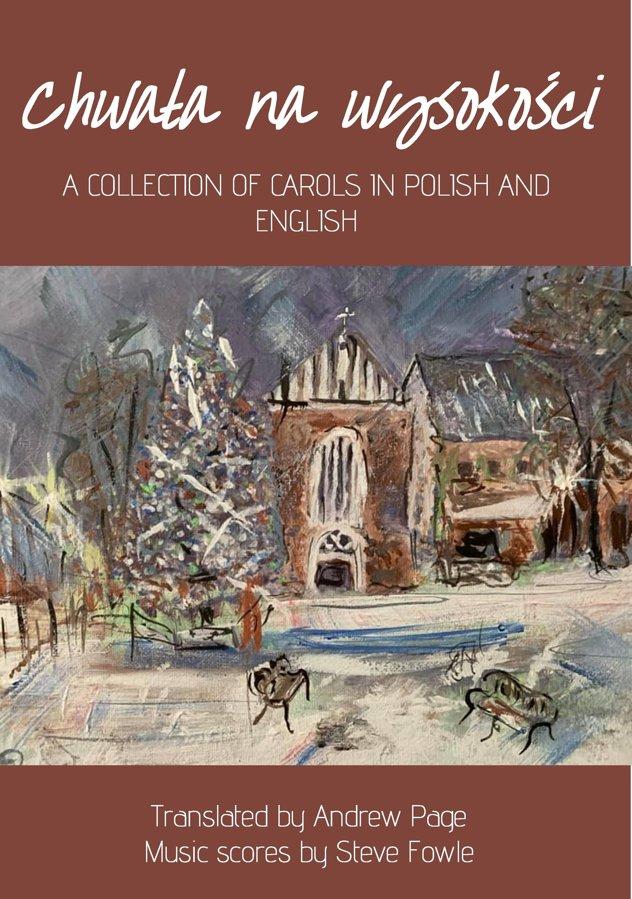 Chwała na wysokości - a book of Christmas carols in Polish and English